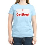I Co-Sleep! - Multiple Color Women's Pink T-Shirt