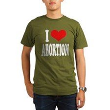 I Love Abortion T-Shirt