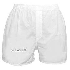 got a warrant? Boxer Shorts