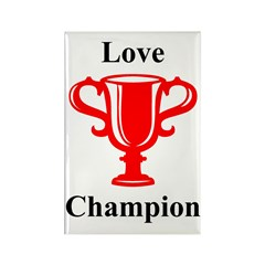 Love Champion Rectangle Magnet (100 pack)
