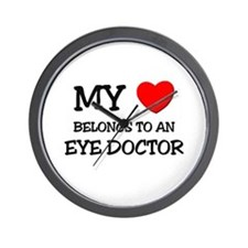 My Heart Belongs To An EYE DOCTOR Wall Clock