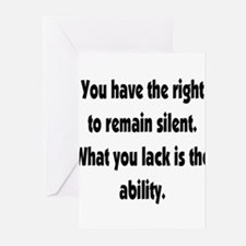 The right to remain silent Greeting Cards (Package