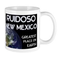ruidoso new mexico - greatest place on earth Mug