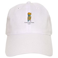 I''ve Had To Poop Forever Baseball Cap