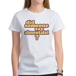 Someone Say Ahnentafel? Women's T-Shirt