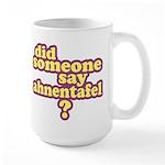 Someone Say Ahnentafel? Large Mug