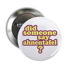 "Someone Say Ahnentafel? 2.25"" Button"