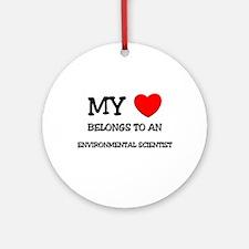 My Heart Belongs To An ENVIRONMENTAL SCIENTIST Orn