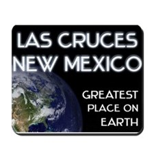 las cruces new mexico - greatest place on earth Mo