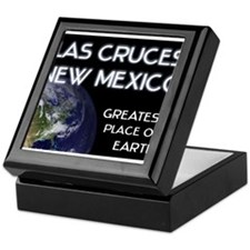 las cruces new mexico - greatest place on earth Ke