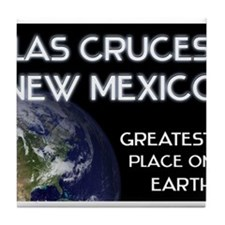 las cruces new mexico - greatest place on earth Ti