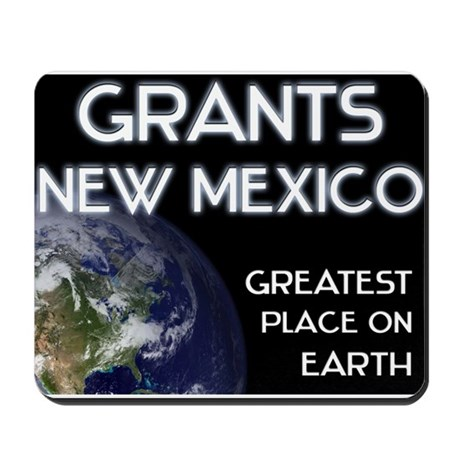 grants new mexico - greatest place on earth Mousep