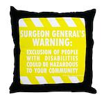 Exclusion Warning Throw Pillow