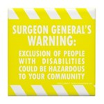 Exclusion Warning Tile Coaster