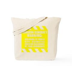 Exclusion Warning Tote Bag