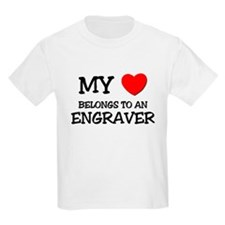 My Heart Belongs To An ENGRAVER T-Shirt