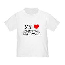 My Heart Belongs To An ENGRAVER T