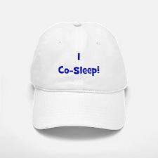 I Co-Sleep! - Multiple Color Baseball Baseball Cap