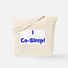 I Co-Sleep! - Multiple Color Tote Bag
