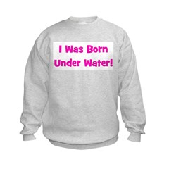 Born Under Water - Multiple C Sweatshirt