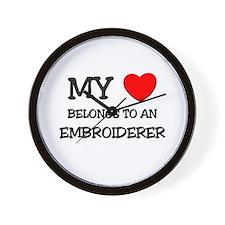My Heart Belongs To An EMBROIDERER Wall Clock