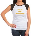 Yes, I'm STILL Breastfeeding Women's Cap Sleeve T