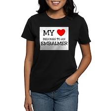 My Heart Belongs To An EMBALMER Tee