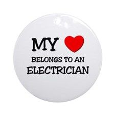 My Heart Belongs To An ELECTRICIAN Ornament (Round
