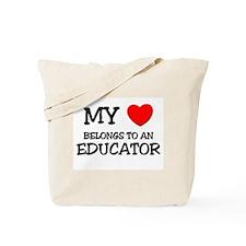 My Heart Belongs To An EDUCATOR Tote Bag