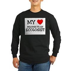 My Heart Belongs To An ECOLOGIST T