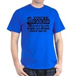 You're Grounded! Dark T-Shirt