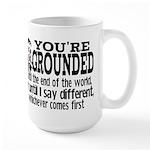 You're Grounded! Large Mug
