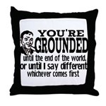 You're Grounded! Throw Pillow
