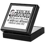 You're Grounded! Keepsake Box
