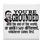 You're Grounded! Tile Coaster