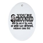 You're Grounded! Oval Ornament