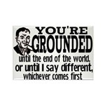 You're Grounded! Rectangle Magnet