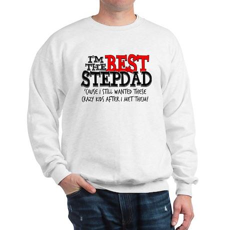 Best Stepfather Sweatshirt