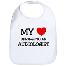 My Heart Belongs To An AUDIOLOGIST Bib