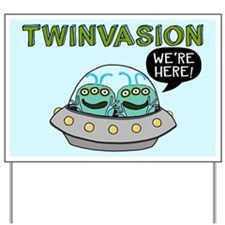 TWINVASION We're Here! Yard Sign