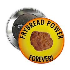 "Frybread Power 2.25"" Button"