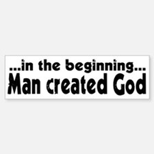 in the beginning Bumper Bumper Bumper Sticker