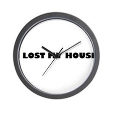 I Lost My House Wall Clock
