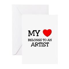 My Heart Belongs To An ARTIST Greeting Cards (Pk o