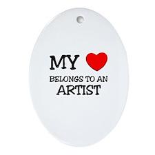 My Heart Belongs To An ARTIST Oval Ornament