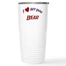 I Love My Dog Bear Travel Mug