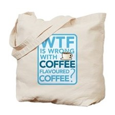 Coffee-flavoured coffee Tote Bag
