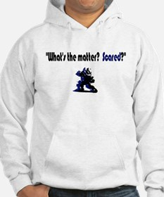 Scared Taunt Hoodie