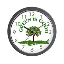 GREEN IS GOOD Wall Clock 10 inch
