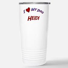 I Love My Dog Heidi Travel Mug